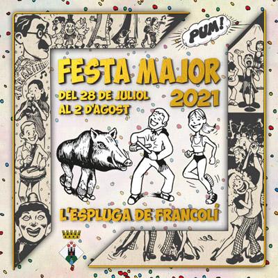 Festa Major de l'Espluga de Francolí, 2021