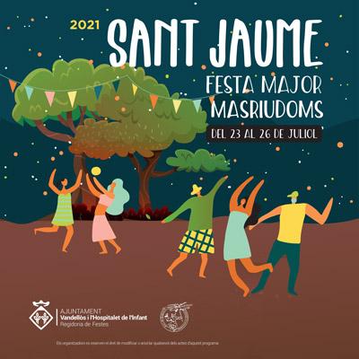 Festa Major de Sant Jaume a Masriudoms, Vandellòs i l'Hospitalet de l'Infant, 2021