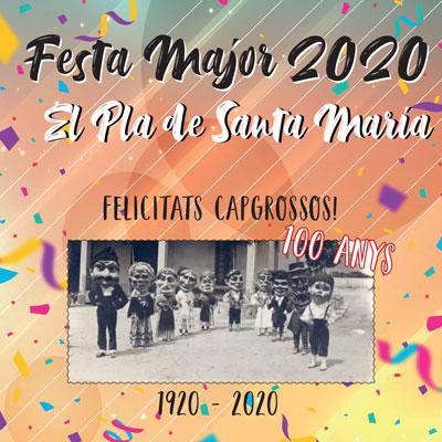 Festa Major del Pla de Santa Maria, 2020