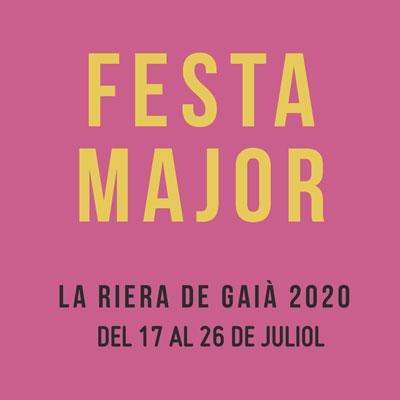 Festa Major la Riera de Gaià, 2020