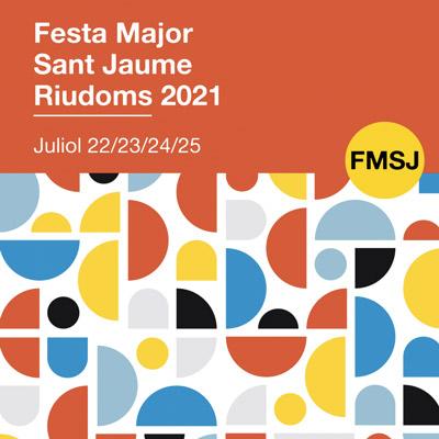 Festa major de Sant Jaume de Riudoms, 2021