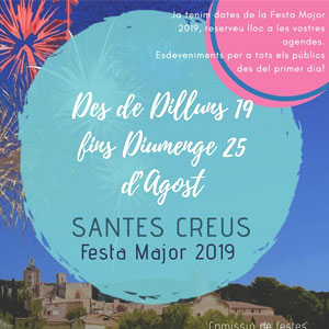 Festa Major d'Aiguamúrcia, Santes Creus, 2019