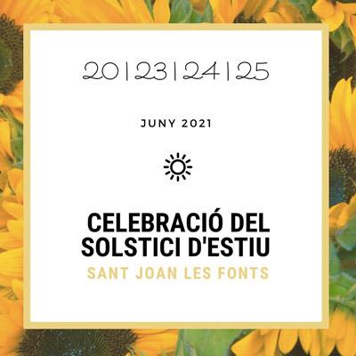 Festa major de Sant Joan de les Fonts, Sant Joan, Solstici d'Estiu, 2021