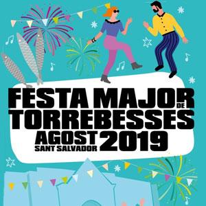 Festa Major de Torrebesses, 2019