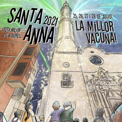 Festa major del Vendrell, Santa Anna, 2021