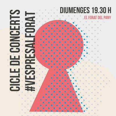Cicle #VespresAlForat, El Forat del Pany, Vilafranca del Penedès, 2020