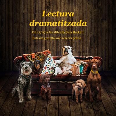 Lectura dramatitzada 'Els Gossos' a la Sala Beckett, Barcelona, 2020