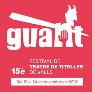 15a edició del Guant, Festival de Teatre de Titelles de Valls, 2019