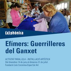 Instal·lació artística: Efímers, Les Guerrilleres del Ganxet, (a)phonica, 2019