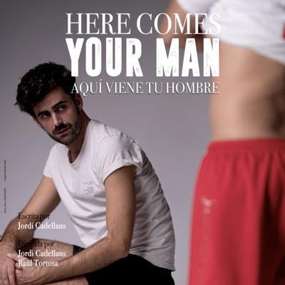Teatre 'Here comes your man' de Tarambana Espectáculos