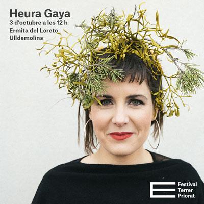 Festival Terrer Priorat, Heura Gaya, 2020