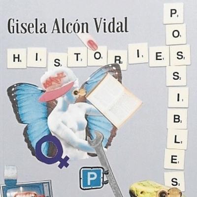 Llibre 'Històries possibles' - Gisela Alcón