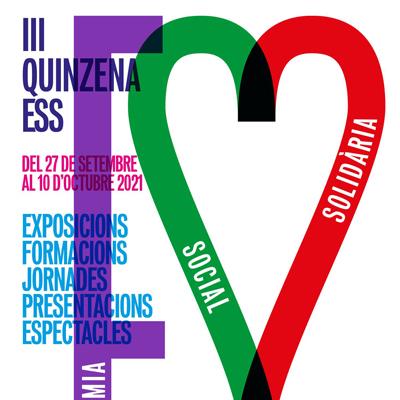 III Quinzena de l'Economia Social i Solidària - Alt Penedès i Garraf 2021