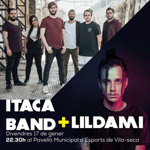 Concert d'Itaca Band, Lildami i Dj Rayo a Vila-seca, 2020