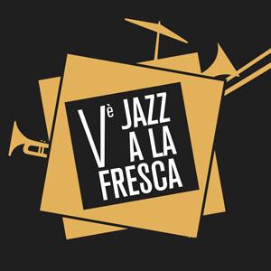 5è Jazz a la Fresca a Girona, 2019