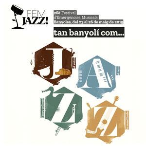 26è FEMJazz! Festival de Jazz de Banyoles, 2019