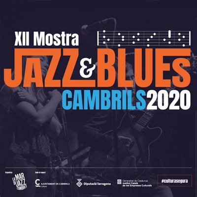 12a Mostra de Jazz i Blues de Cambrils, 2020