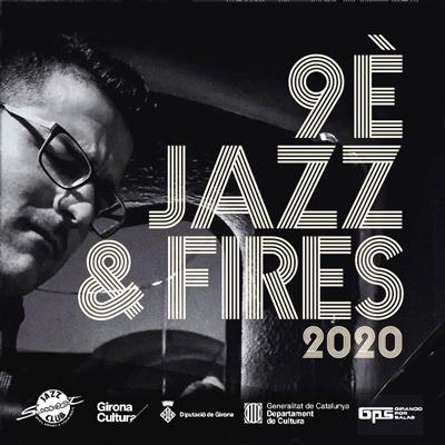 Cicle Jazz & Fires, Sunset Jazz Club, Girona, 2020