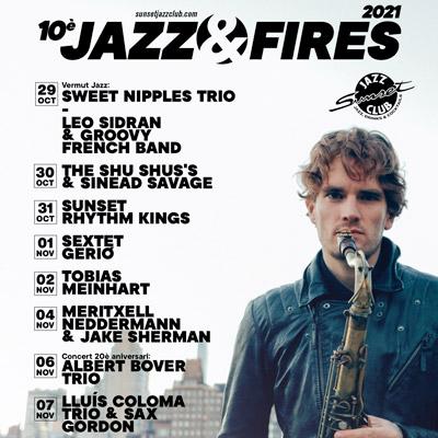 10è Jazz & Fires, Sunset Jazz Club, Girona, 2021