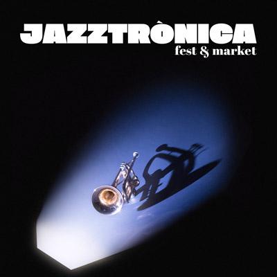 Jazztrònica Fest & Market, Barcelona, 2021