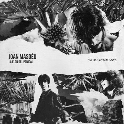 Disc 'La Flor del Panical. Whiskyn's 25 anys' de Joan Masdéu