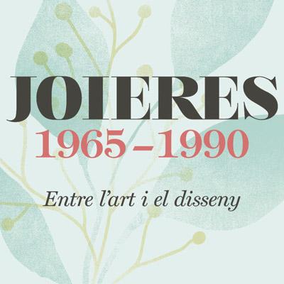 Exposició 'Joieres 1965-1990. Entre l'art i el disseny', Museu del Disseny, Barcelona, 2021