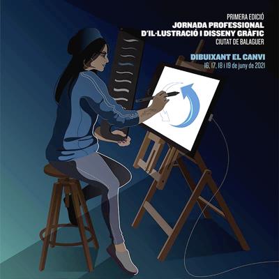 Jornada Professional d'il·lustració i Disseny Gràfic 'Dibuixant el canvi', Balaguer, 2021