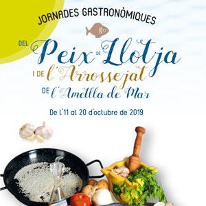 Jornades Gastronòmiques del Peix de Llotja i de l'Arrossejat - L'Ametlla de Mar 2019