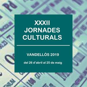 XXXII Jornades Culturals de Vandellòs
