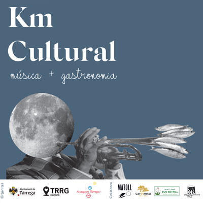 Km Cultural, cicle de concerts i gastronomia a Tàrrega, 2020