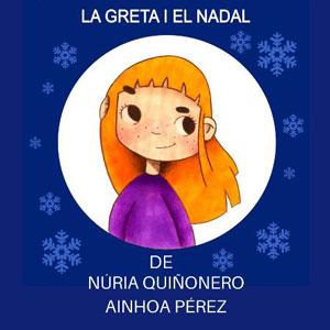 Llibre 'La Greta i el Nadal' de Núria Quiñonero i Ainhoa Pérez