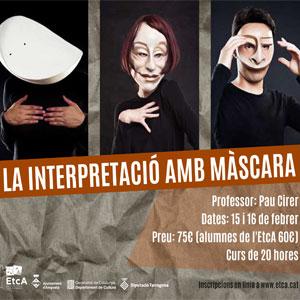 Curs 'La interpretació amb Màscara' amb Pau Cirer - EtcA 2020
