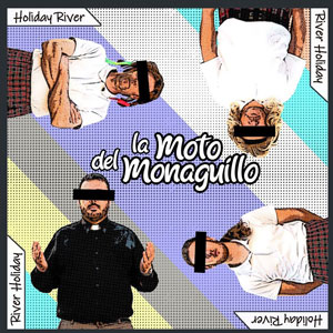 La moto del monaguillo - Holiday River, River Holiday -