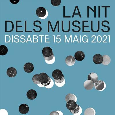 La Nit dels Museus - Barcelona 2021