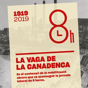 Exposició 'La vaga de la Canadenca' - Museu d'Història de Catalunya 2020
