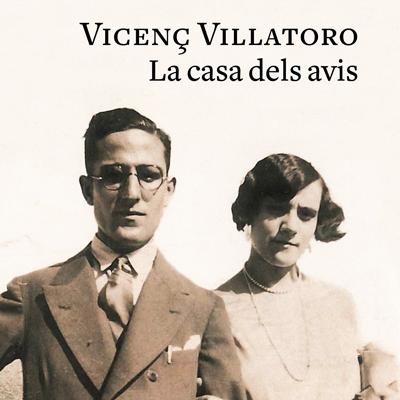 Llibre 'La casa dels avis' de Vicenç Villatoro