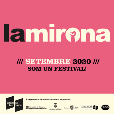 Setembre a la Mirona, Salt, 2020