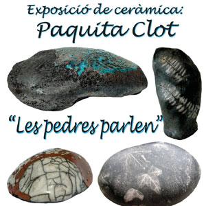 Exposició 'Les pedres que parlen' - Paquita Clot