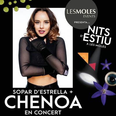 Sopar d'estrella + Chenoa en concert - Restaurant Les Moles 2020