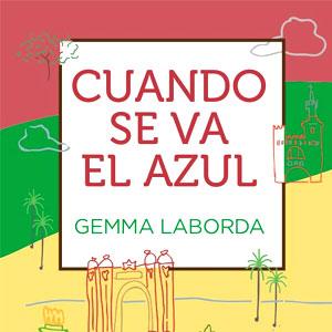 Llibre 'Cuando se va el azul' de Gemma Laborda