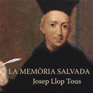 Llibre 'La memòria salvada' deJosep Llop Tous