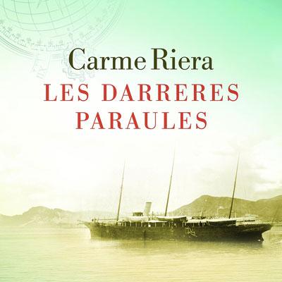 Llibre 'Les darreres paraules' de Carme Riera