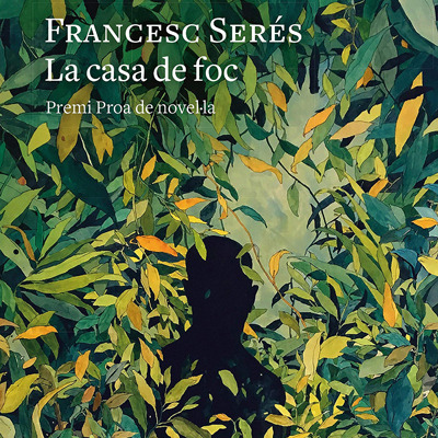 Llibre 'La casa de foc' de Francesc Serés