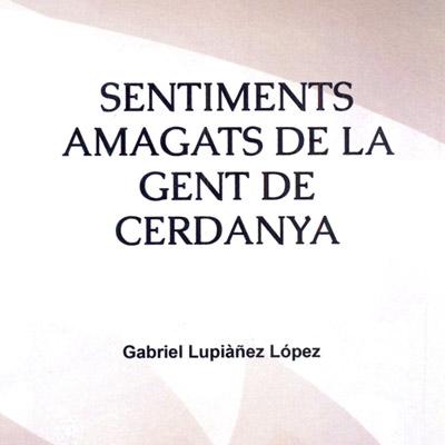 Llibre 'Sentiments amagats de la gent de Cerdanya' deGabrielLupiañezLópez