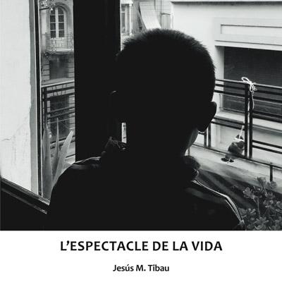 Llibre 'L'espectacle de la vida' de Jesús M. Tibau