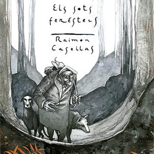 Llibre 'Els sots feréstecs' de Raimon Casellas