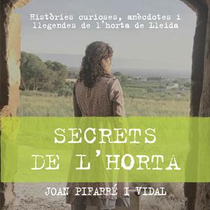 Llibre 'Els secrets de l'Horta' de Joan Pifarré