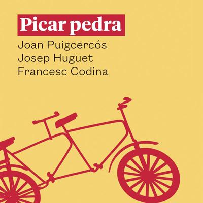 Llibre 'Picar pedra. 50 reflexions republicanes sense jugades mestres', de Joan Puigcercós, Josep Huguet i Francesc Codina