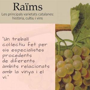 Llibre 'Raïms. Les principals varietats catalanes: història, cultiu i vins'