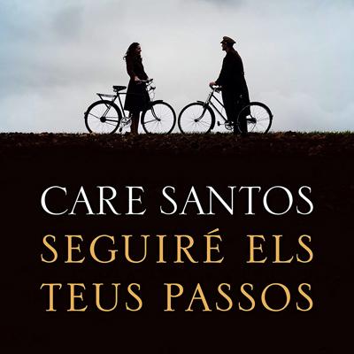 Llibre 'Seguiré els teus passos' de Care Santos